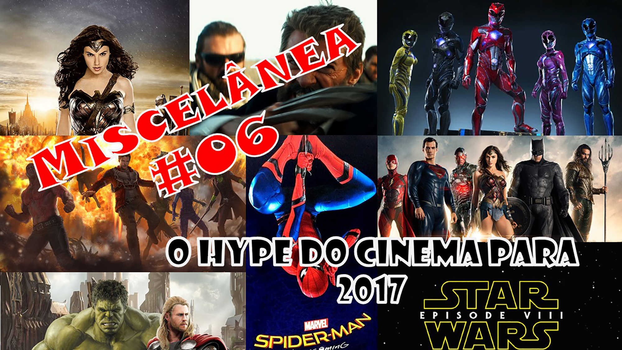 Miscelânea – O Hype do Cinema para 2017